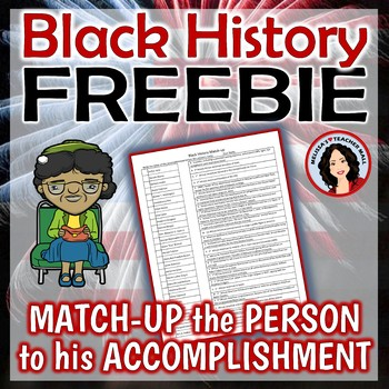 Black History Month FREEBIE Match the Person to the Accomplishment