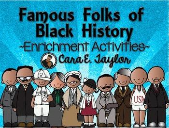 Black History Month~ Famous Folks of Black History Enrichm