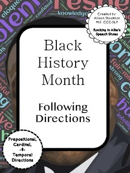 Black History Month Following Directions (Prepositions, Cardinal, Temporal)