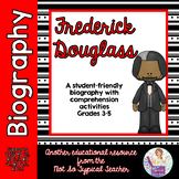 Frederick Douglass Biography with Comprehension Activities
