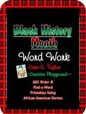 Black History Month~ Free Word Work
