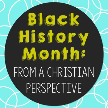 Black History Month: From a Christian Perspective, Notebook Journal Project