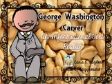 Black History Month~  George Washington Carver:  An Informational Text Reader