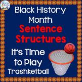 Black History Month Grammar Game - Sentence Structures