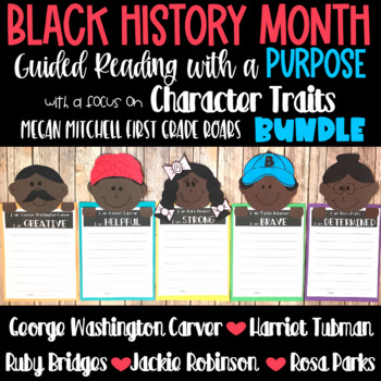 Black History Month Guided Reading with a Purpose Character Traits