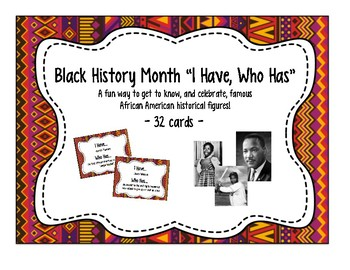 """Black History Month: """"I Have, Who Has!"""" Game"""