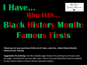 Black History Month, I have...Who has...Famous First