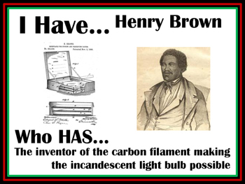 Black History Month, I have...Who has...Inventors