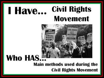 Black History Month, I have...Who has...The Civil Rights Movement