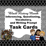 Black History Month Inferencing, Questioning, Vocabulary,