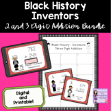 Black History Month Inventors 2 and 3 Digit Addition Task