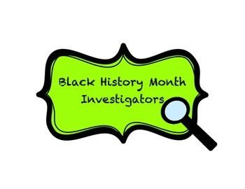 Black History Month Investigators