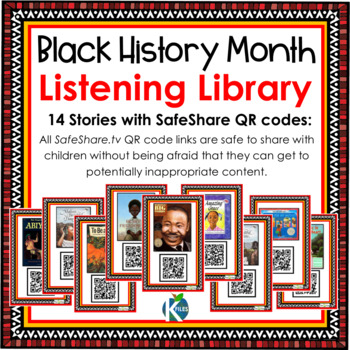 Black History Month Listening Center with SafeShare QR Codes & Links