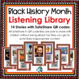 Black History Month Listening Center with SafeShare QR Cod