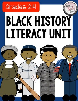 Black History Month Literacy Unit