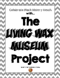 Black History Month Living Wax Museum Project