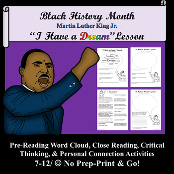 """""""I Have a Dream""""  Pre- Reading, Close Reading & Critical Thinking Activities"""