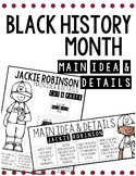 Black History Month Main Idea & Detail Activities