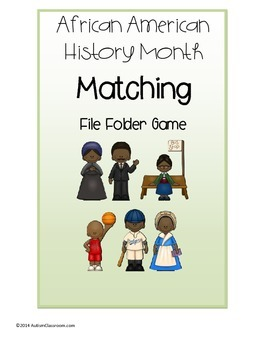 Black History Month Matching File Folder Game ( Autism & S