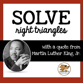 Martin Luther King Jr - Black History Month Activity - Solving Right Triangles