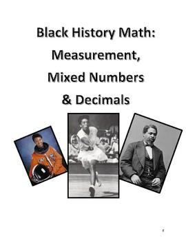 Black History Month Math: Measurement, Mixed Numbers, & Decimals