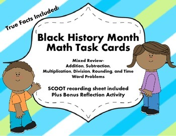Black History Month Math Task Cards- SCOOT included