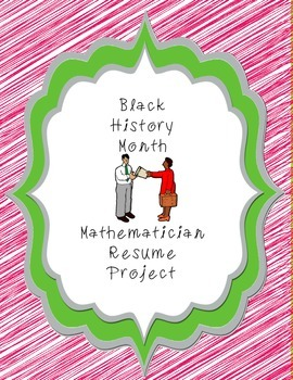 Black History Month Mathematician Resume Project
