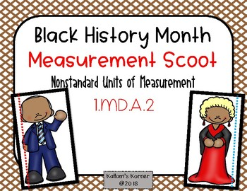 Black History Month Measurement Scoot-Nonstandard Units