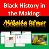 Black History Month - Mikaila Ulmer