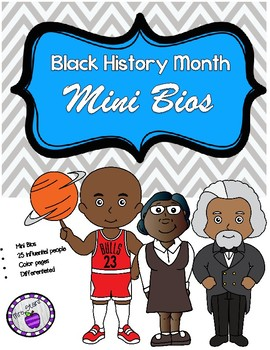 Black History Month Biographies for Differentiated Instruction