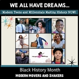 Black History Month: Teens & Millennials - Movers and Shakers Making History NOW