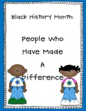 Black History Month: People That Made a Difference