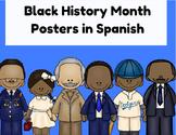 Black History Month Posters in Spanish (El mes de la histo