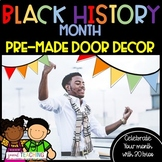 Black History Month Pre-Made Door Decor!  Ready to Go!