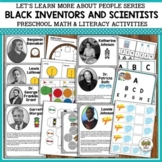 Black Inventors and Scientists Preschool Math & Literacy Activities