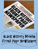 Black History Month Project - Front Page Newspaper