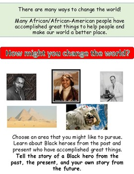 Black History Month Project:  How will I change the world?