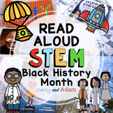 Black History Month READ ALOUD STEM™ Activities and Challenges BUNDLE