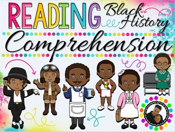 Black History Month Reading Comprehension and Writing