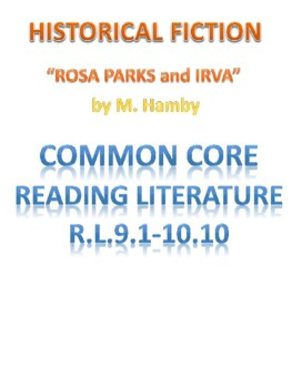 Rosa Parks Historical Fiction R.L. 9.1-9.10 10.1-10.10 and 11.1-12.10