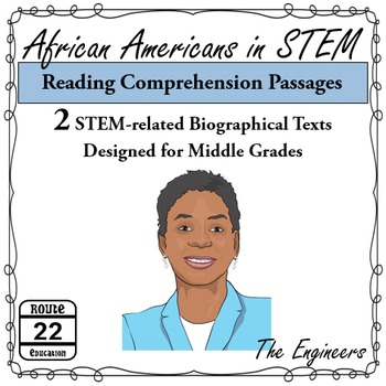 African Americans in STEM Reading Passages {Middle School}