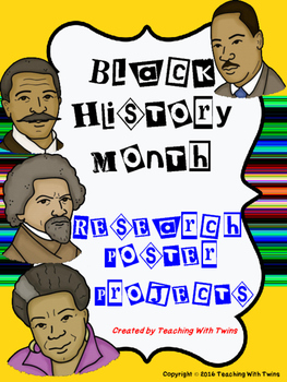 Black History Month Research Poster Project MEGA PACK- w/ color and b&w pics