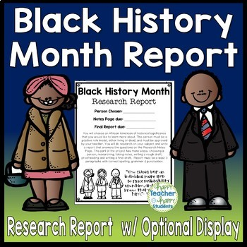 Black History Month Research Report (with Optional Visual Display)