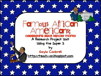 Black History Month Research Unit With QR Codes -Using Super 3
