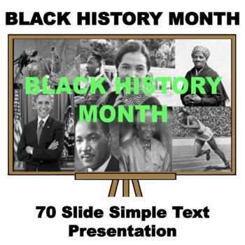 Black History Month  - SIMPLE TEXT - 78 Slide Presentation