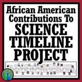 Black History Month African American Scientist Activity Timeline 2 VERSIONS