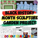 Black History Month Sculpture Garden Project