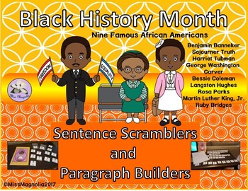 Black History Month Sentence Scramblers and Paragraph Builders
