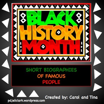 Black History Month: Short Biographies Of Famous People