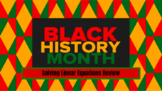 Black History Month - Solving Linear Equations Practice - MATH - Pre Algebra
